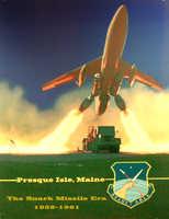 Presque Isle - Strategic Missile Wing