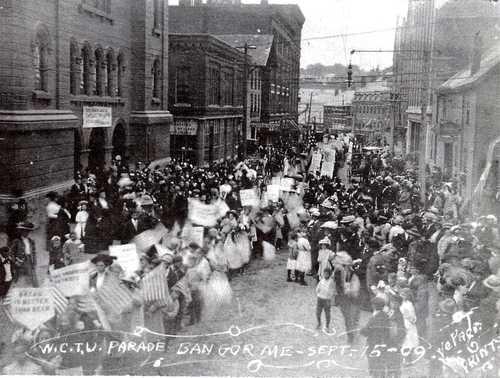 Women's Christian Temperance Union of Bangor Parade Sept. 15, 1909