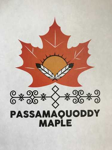 Passamaquoddy Maple, reaching back to our ancestral roots