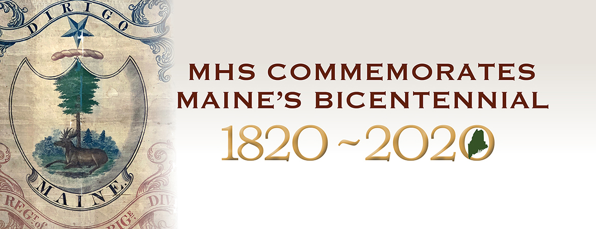 Maine Bicentennial: commemorating Maine Statehood